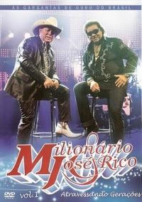 Filme DVD Milionário e José Rico – Atravessando Gerações